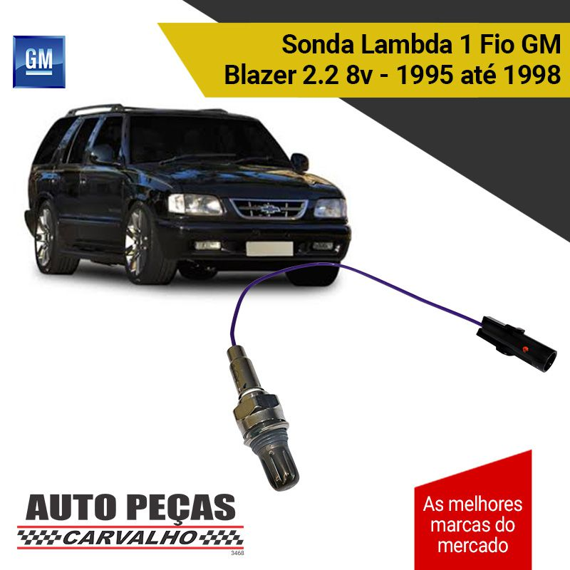 Sonda Lambda 1 Fio (GM) - GM Blazer 2.2 8v – 1995 1996 1997 1998