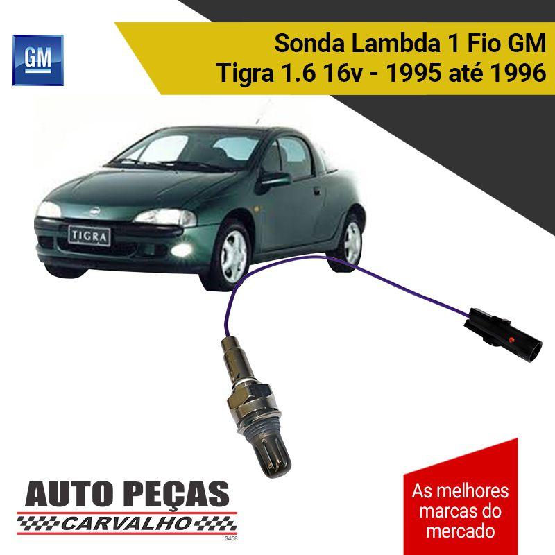 Sonda Lambda 1 Fio (GM) - GM Tigra 1.6 16v – 1995 1996