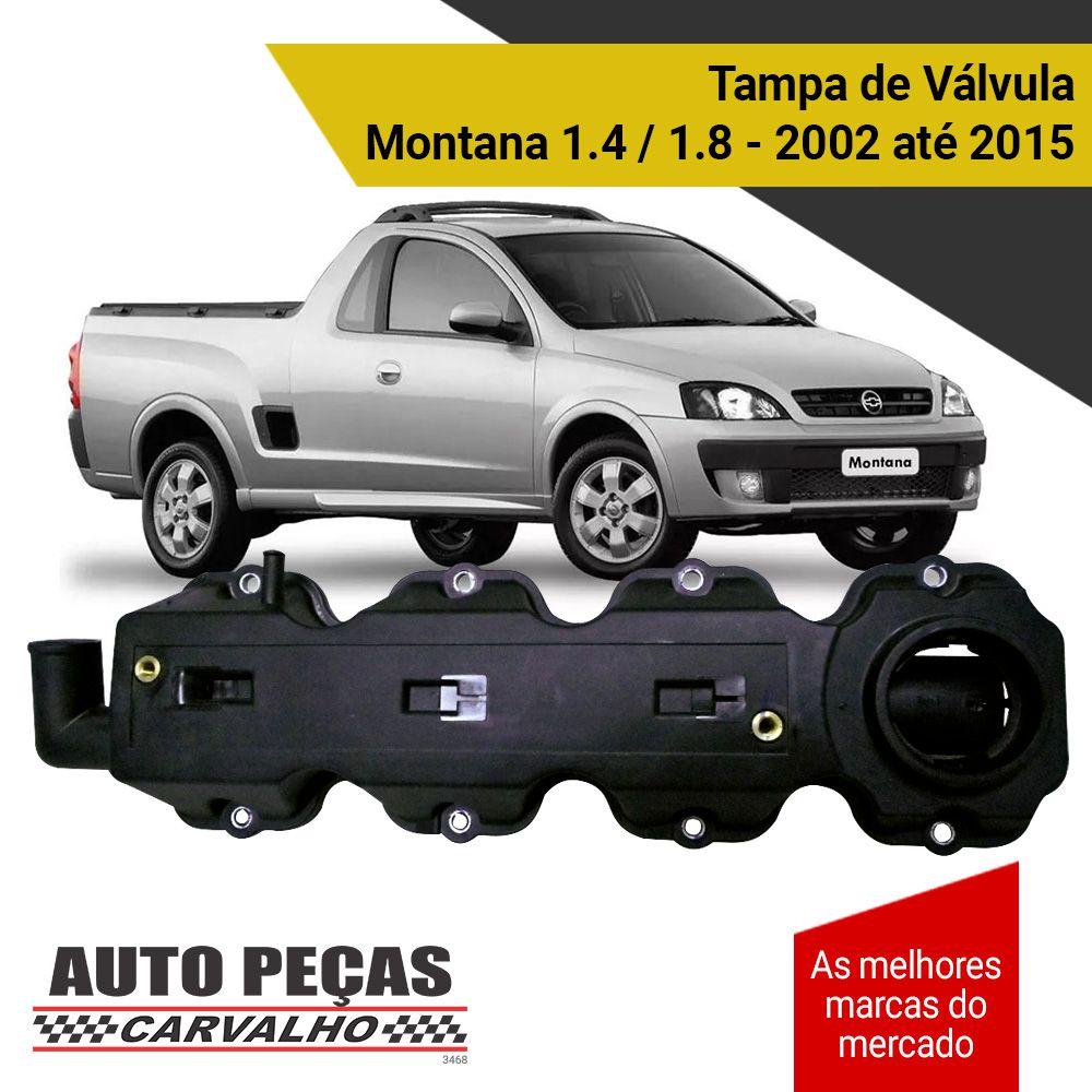 Tampa de Válvula - Chevrolet Montana 1.4 / 1.8 - 2002 2003 2004 2005 2006 2007 2008 2009 2010 2011 2012 2013 2014 2015 (todos os modelos)