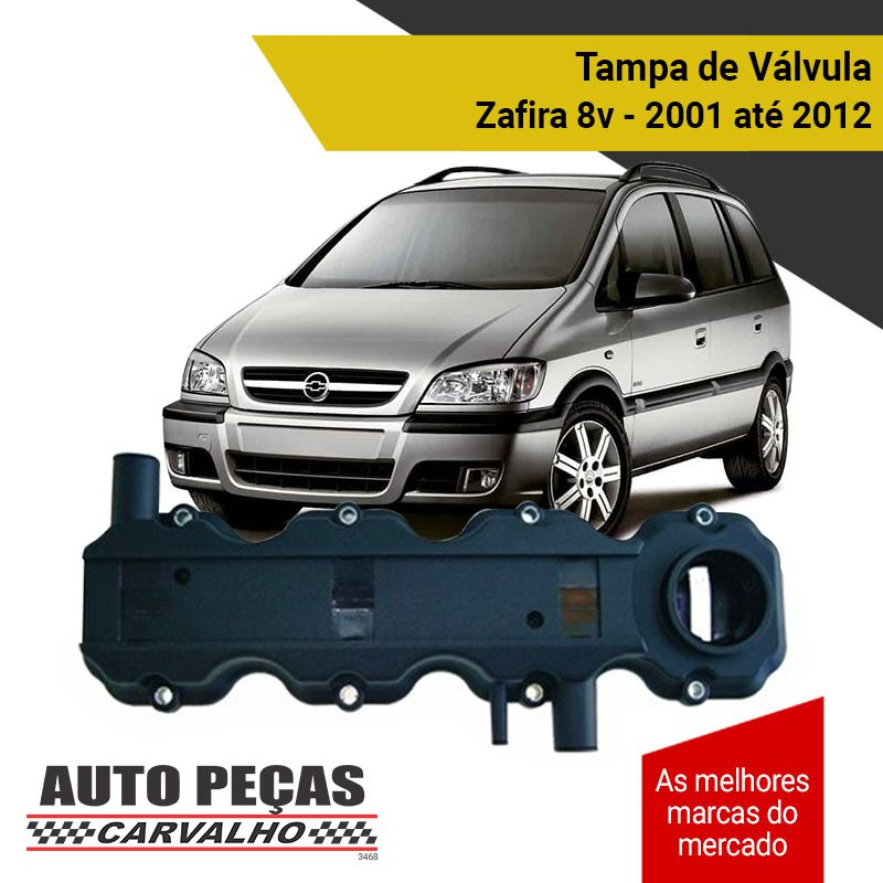 Tampa Válvulas (8 Válvulas) - Chevrolet Zafira - 2001 2002 2003 2004 2005 2006 2007 2008 2009 2010 2011 2012 (todos os modelos)
