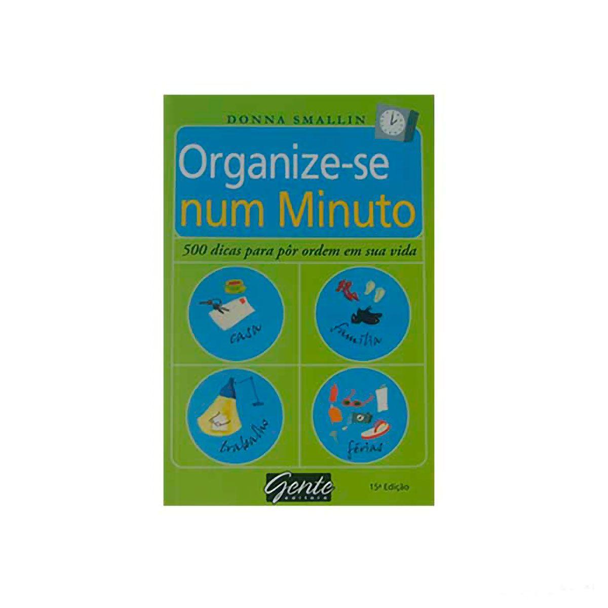 Livro Organize-se Num Minuto - Donna Smallin