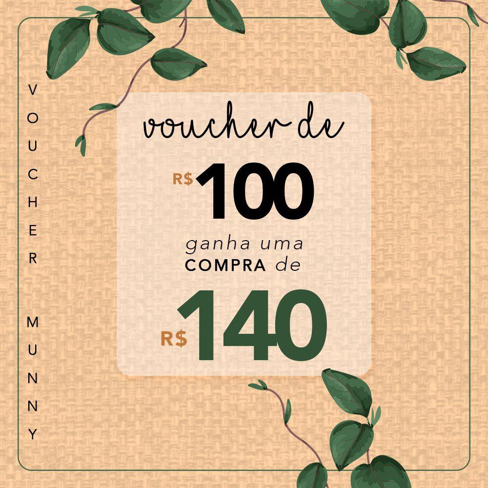 VOUCHER MUNNY R$140,00