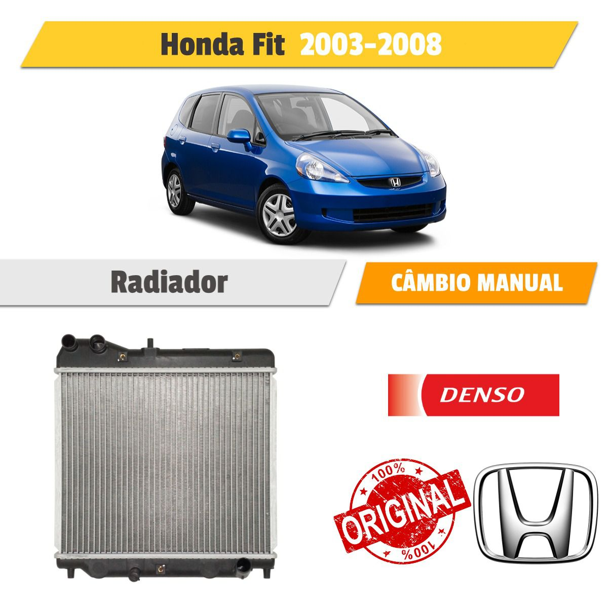 Radiador de Água Honda Fit 1.4 e 1.5 16 Valvulas 2003 a 2008 - Denso