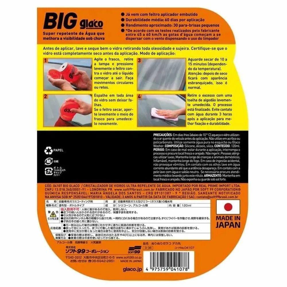 Repelente De Água Para Vidros Parabrisas Soft99 Big Glaco 120ml Dura 2 meses Rende 30 Parabrisas
