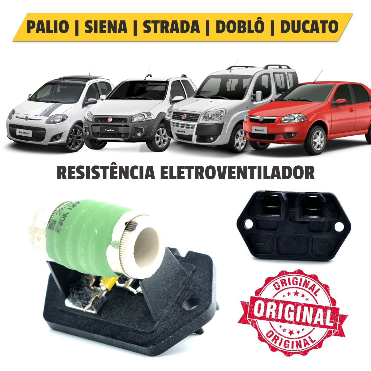 Resistência Eletroventilador Fiat Palio, Siena, Doblô, Strada, Ducato - Original
