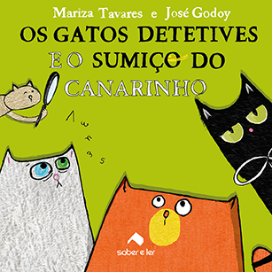 Os gatos detetives e o sumiço do canarinho