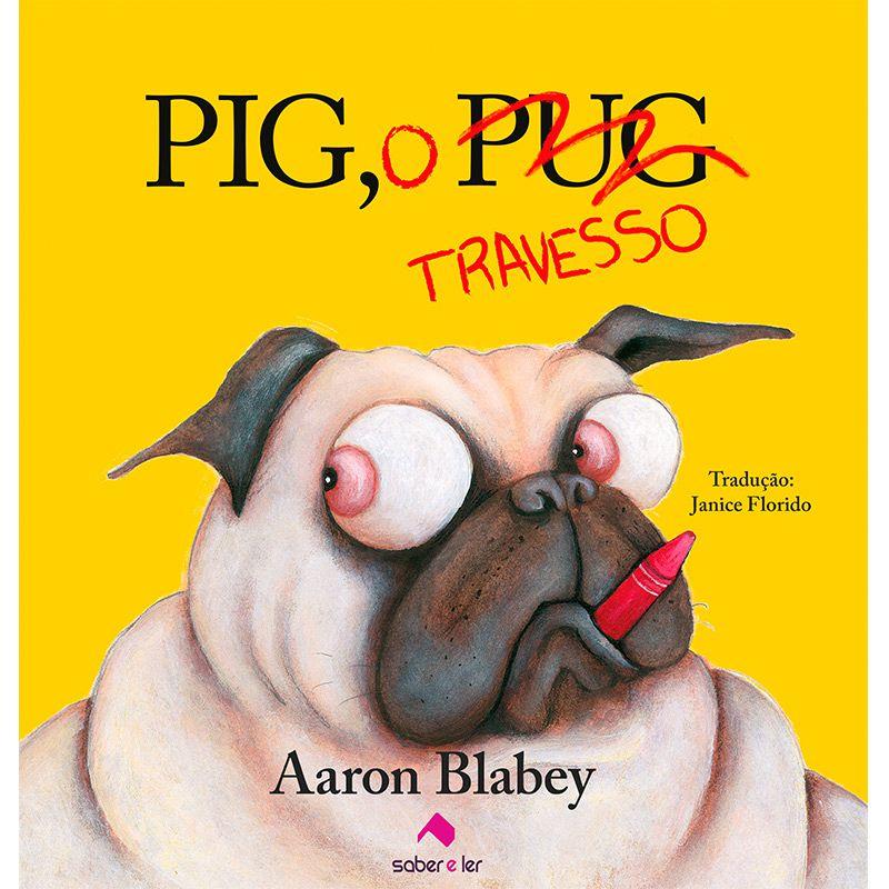 Pig, o travesso