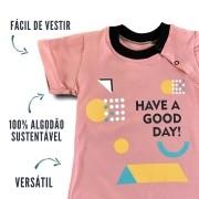 Macacão Curto Infantil Have a Good Day Rosa