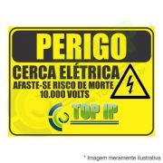 Placa De Advertência - Perigo Cerca Elétrica Top Ip