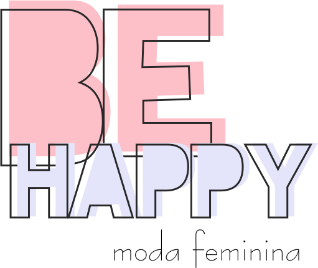 BE HAPPY MODA FEMININA