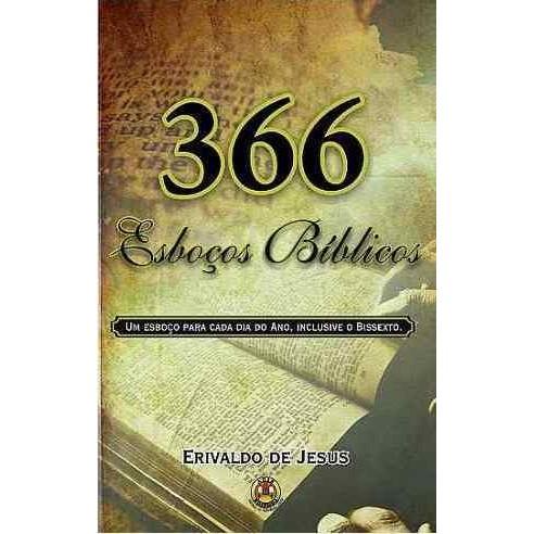Livro - 366 Esboços Bíblicos - Erivaldo de Jesus