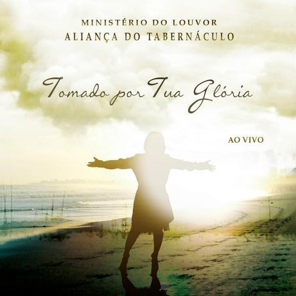 CD - Ministério do Louvor Aliança do Tabernáculo - Tomado por Tua Glória (Ao Vivo)