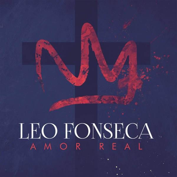 CD - Leo Fonseca - Amor Real