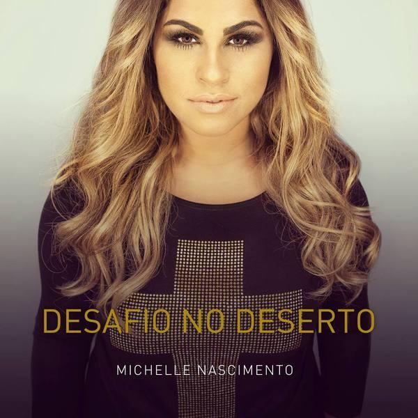 CD - Michelle Nascimento - Desafio no deserto