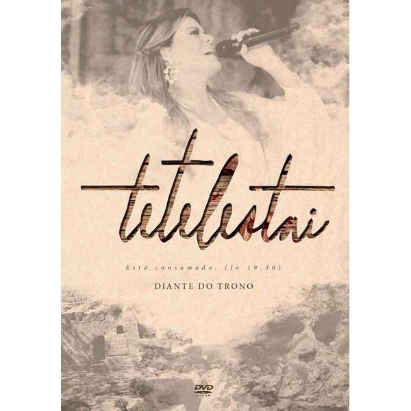 DVD - Diante do Trono - Tetelestai