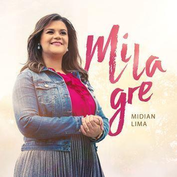 CD - Midian Lima - Milagre