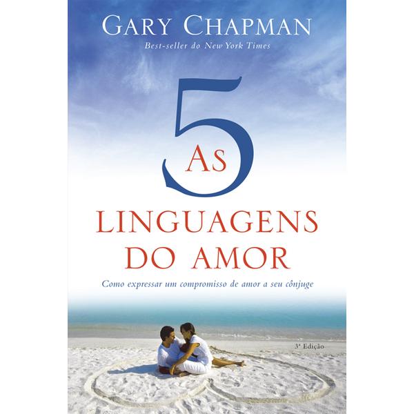 Livro - Gary Chapman - As Cinco linguagens do amor