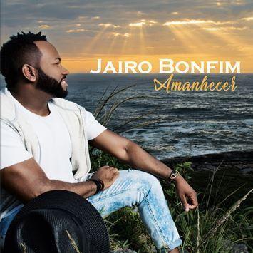 CD - JAIRO BONFIM - AMANHECER