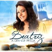 CD - Beatriz - A  Grande Pesca