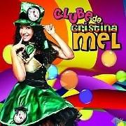 CD - Cristina Mel - Clube da Cristina Mel