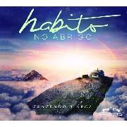 CD - Trazendo a Arca - Habito no Abrigo