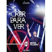 DVD+CD - André Valadão - Crer para ver