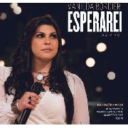 CD - Vanilda Bordieri - Esperarei Ao Vivo