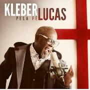 CD - Kleber Lucas - Pela Fé