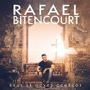 CD - Rafael Bitencourt - Deus de Novos Começos