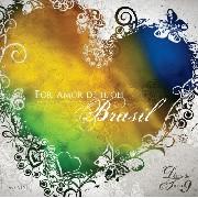 CD - Diante do Trono - Por amor de ti, oh Brasil