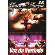DVD - Voz da Verdade - Chuva de Sangue