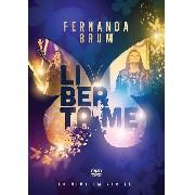 DVD - Fernanda Brum - Liberta-me