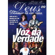 DVD - Voz da Verdade - Show de Lançamento - Deus dormiu lá em casa