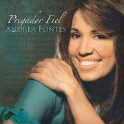 CD - Andrea Fontes - Pregador Fiel