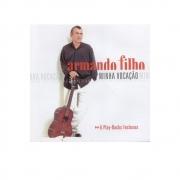 CD - Armando Filho - Minha Vocação