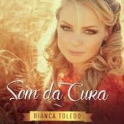 CD - Bianca Toledo - Som da cura