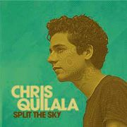 CD - Chis Quilala - Split The Sky