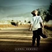 CD - Coral Kemuel - Qual e a sua escolha?