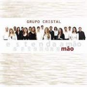 CD - Duplo - Grupo Cristal - Estenda a mão