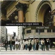 CD - Duplo - Projet´Art - Um pouco menor do que Deus