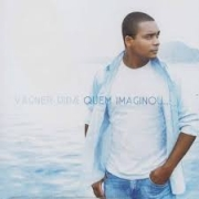CD - Duplo - Vagner Dida - Quem Imaginou
