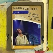 CD+DVD -  Mark Schultz - A night of stories & Songs