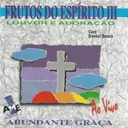 CD - Frutos do Espirito 3 com Daniel Souza