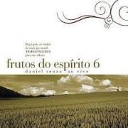 CD - Frutos do Espirito 6 com Daniel Souza