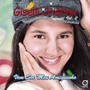 CD - Giselli Cristina - Vem ser meu amiguinho