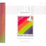 CD - Grupo Prisma Brasil - Drama das aguas