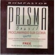 CD - Grupo Prisma Brasil - Proclamando sua Gloria