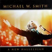 CD - Michael W Smith - A New Hallelujah