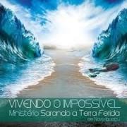 CD - Ministerio Sarando a Terra Ferida - Vivendo o impossivel