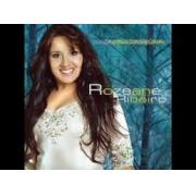 CD - Rozeane Ribeiro - A face da gloria